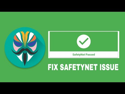 Bypass SafetyNet Issue: CTS Profile Mismatch Errors | MagiskRoot