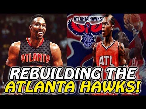 REBUILDING THE ATLANTA HAWKS! NBA 2K17 MY LEAGUE!!