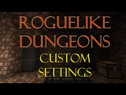 Roguelike Dungeons 1.3.5 – Custom Settings