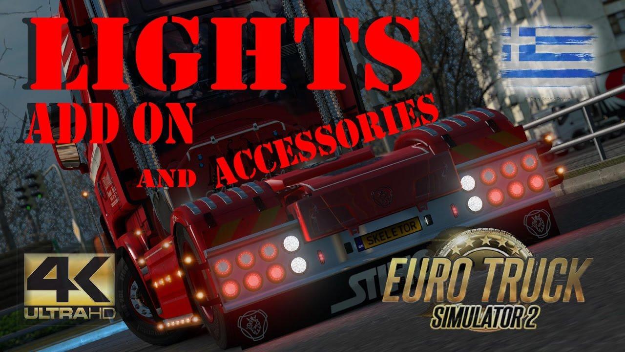 Ets2 V 1 25 4k Uhd Lights Amp Accessories V 1 2 Mod Youtube