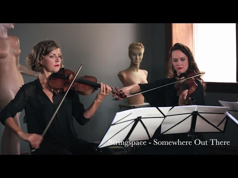 Somewhere Out There - Stringspace - String Quartet