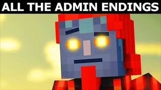 All The Admin Endings - Minecraft: Story Mode Season 2 Episode 5: Above and Beyond