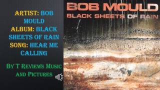 Watch Bob Mould Hear Me Calling video