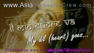 ★♥★ My Dil Goes mmm [Italiano] lyrics + Translation ★ www.Asian-Massive-Crew.com ★♥★