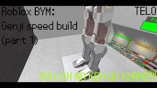 Roblox BYM: Genji speed build #1