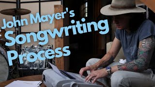 John Mayer Describes His Songwriting Process