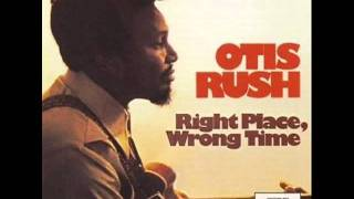 6.Otis Rush - Natural Ball