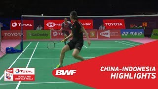 TOTAL BWF Thomas & Uber Cup Finals 2018   China vs Indonesia   Group D - Highlights   BWF 2018