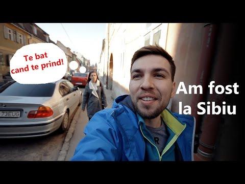 Am fost la Sibiu