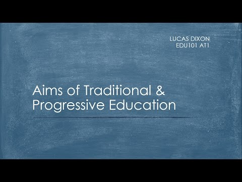 The Aims of Traditional and Progressive Education