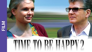 Repeat youtube video Time to Be Happy 2. Russian Movie. StarMedia. Melodrama. English Subtitles