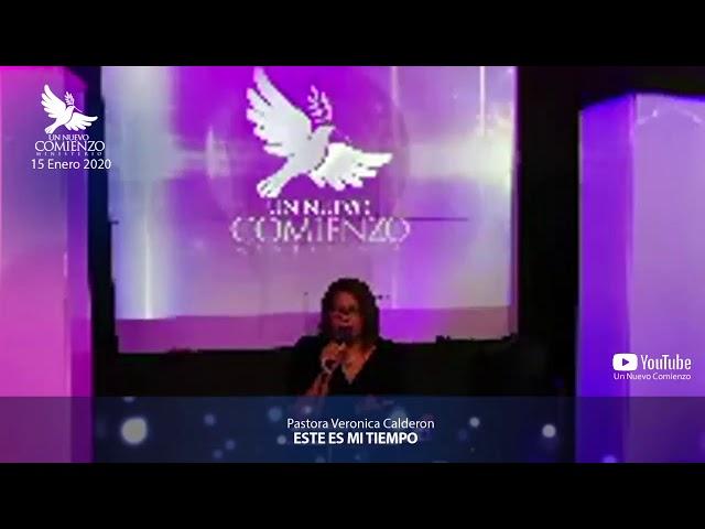 Predica # 136 - ESTE ES MI TIEMPO - Pastora Veronica Calderon