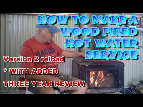 How To Make Wood Fired Hot Water