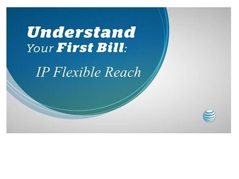 Understand Your First Bill – AT&T IP Flexible Reach