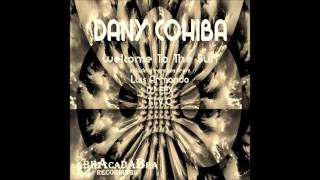 Dany Cohiba -  Welcome To The Sun