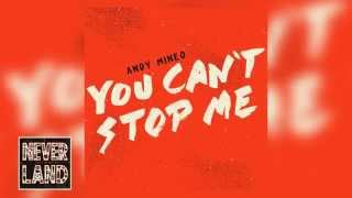 """Andy Mineo - """"You Can't Stop Me"""""""