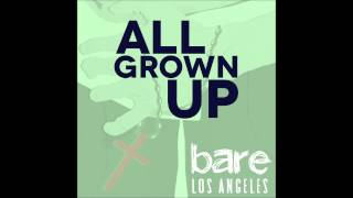 """""""All Grown Up"""" - bare: A Rock Musical 