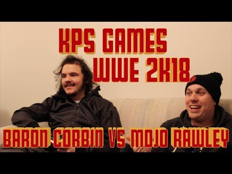KPS Games (WWE 2K18) - Universal Champion Baron Corbin vs. Mojo Rawley