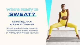30-Minute LIVE Full-Body Dynamic Pilates Workout With Isa Welly