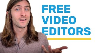 Free Video Editors: 3 Powerful Programs You Should Try
