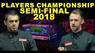 O'Sullivan v Trump SF 2018  Players Championship Snooker