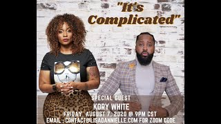 It's Complicated | Lisa Dannielle After Dark