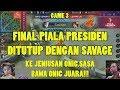 SAVAGE! Onic vs Louvre JG Match 3: Final Piala Presiden eSports 2019 Mobile Legends Indonesia