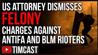 Prosecutors DISMISS Felony Charges Against Antifa And BLM Rioters, In MN Cops ARREST Business Owner