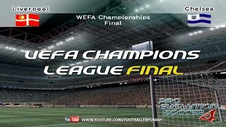 PES 4 | UCL Final [Liverpool vs Chelsea]