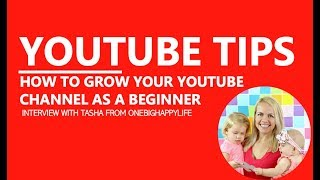 YouTube Tips to Grow Your Channel as a Beginner