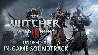 The Witcher 3 In-Game Soundtrack: The Fortress Is Breached