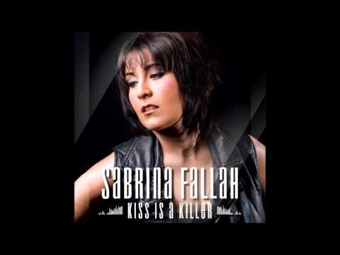 Sabrina Fallah - Kiss Is a Killer