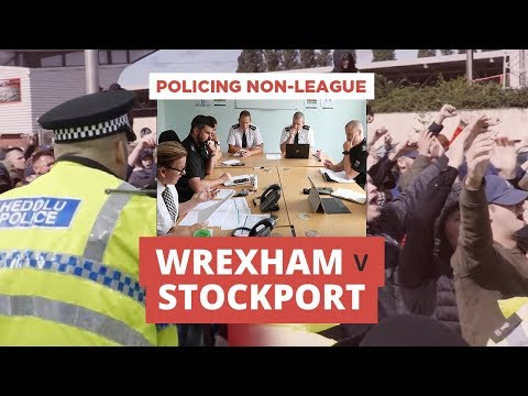 Policing Non-League Wrexham V Stockport: footage of police operations to control fans