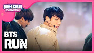 (ShowChampion EP.167) BTS - Run (방탄소년단-Run)