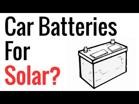 Car Batteries For Solar?