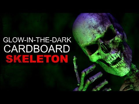 """Glow in the dark Cardboard Skeleton"" Creepypasta"