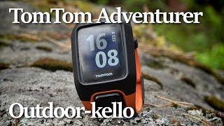 TomTom Adventurer -ulkoilukello | Esittely ja arvostelu