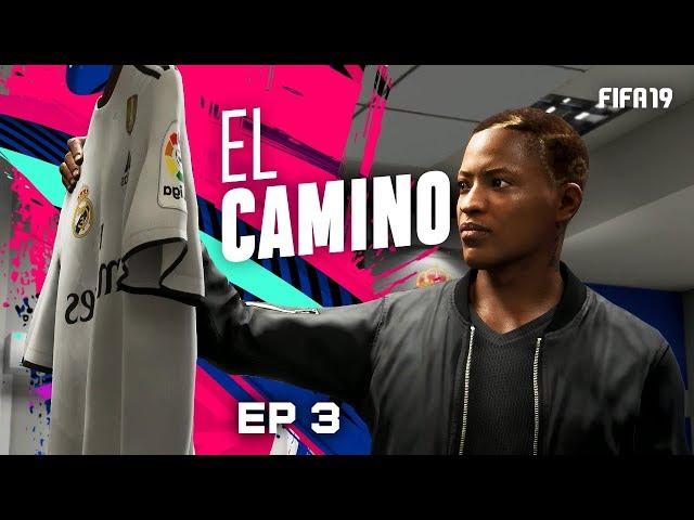 EL CAMINO | EPISODIO 3 | FIFA 19