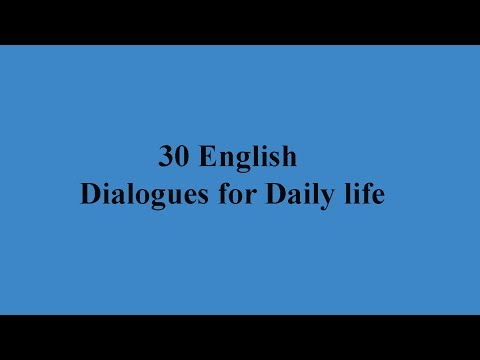 30 English dialogues for Daily life