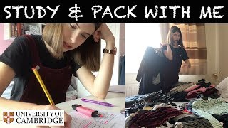 STUDY & PACK WITH ME | PRODUCTIVE DAY PREPARING FOR 2ND YEAR AT CAMBRIDGE UNI