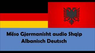 Repeat youtube video Mëso Gjermanisht Shqip Fjalor Audio 62 -100 Albanisch Deutsch 3