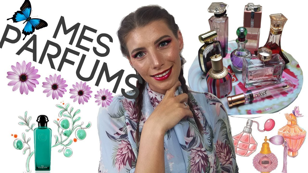 Mes Parfum Favoris Youtube