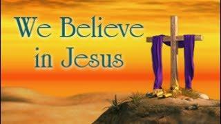 We Believe in Jesus - Lesson 3: The Prophet