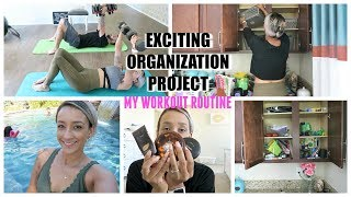 ORGANIZING OUR SUMMER ACTIVITY CUPBOARD | MY WORKOUT ROUTINE | DITL VLOG