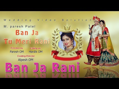 Ban Ja Tu Meri Rani Song   Guru Randhawa   Edius Wedding Song Project   Edius 7   Edius 8   Edius 9