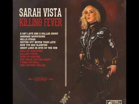 Sarah Vista - Better Off Never Than Late Mp3