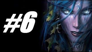 """Warcraft 3 The Frozen Throne Глава 6  """"""""Осколки Альянса"""" Кампания Ночных эльфов"""