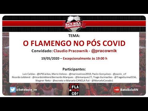 148- #BBRN - O FLAMENGO NO PÓS COVID - Part. Esp: Claudio Pracownik - 19/08/20