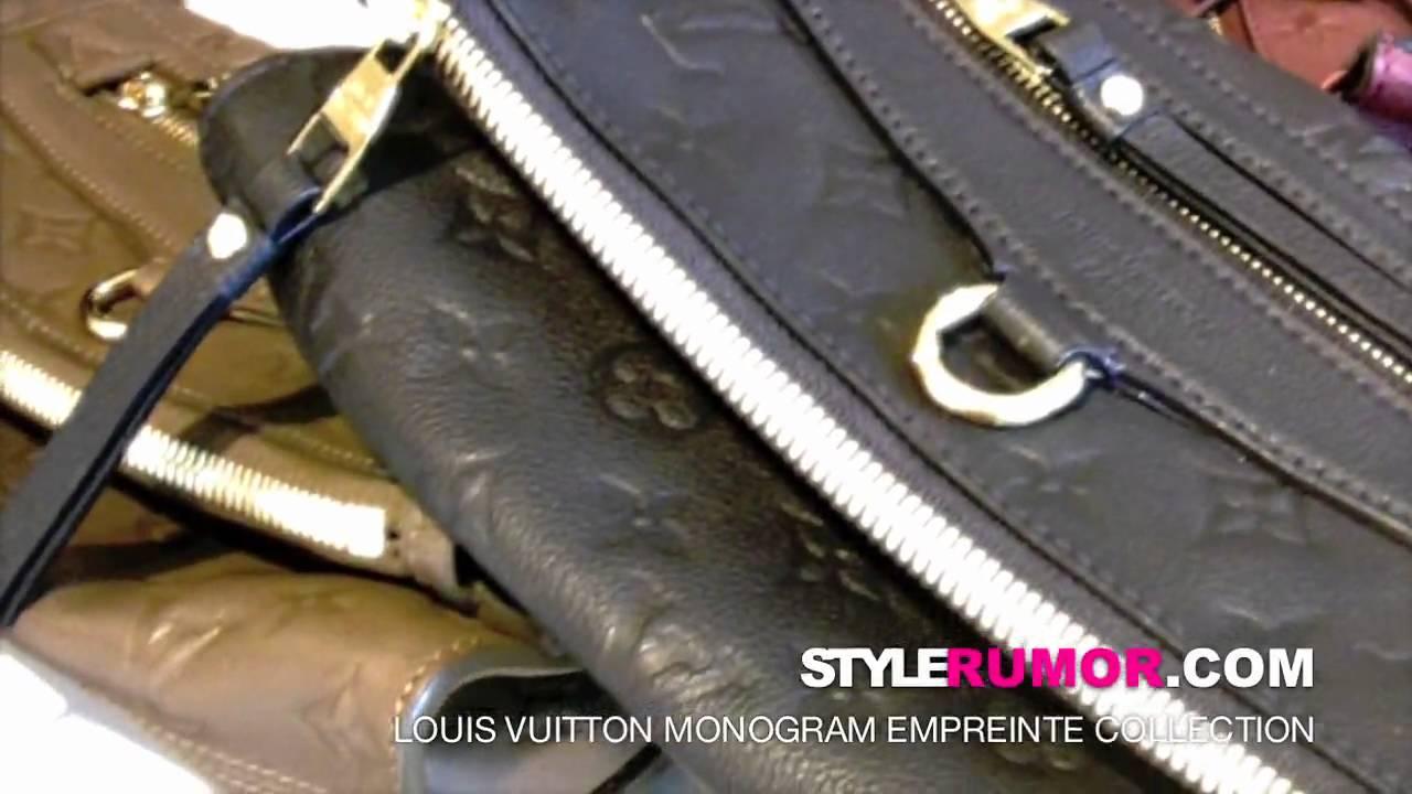 fd2d9b91b48d Louis Vuitton Monogram Empreinte Collection Stylerumor.com - YouTube