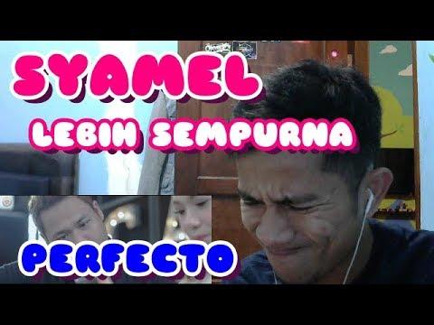 SYAMEL #LEBIH SEMPURNA - INDONESIAN REACT TO MALAYSIA SONG #22